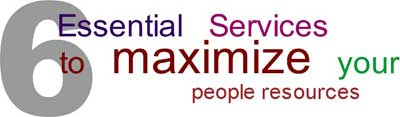 6 Essential Services to maximize your people resources